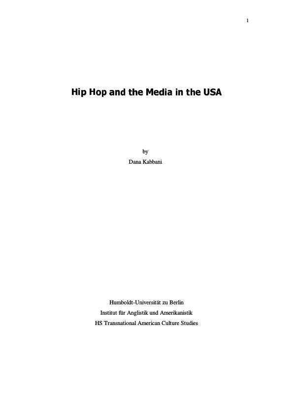Title: Hip Hop and the Media in the USA