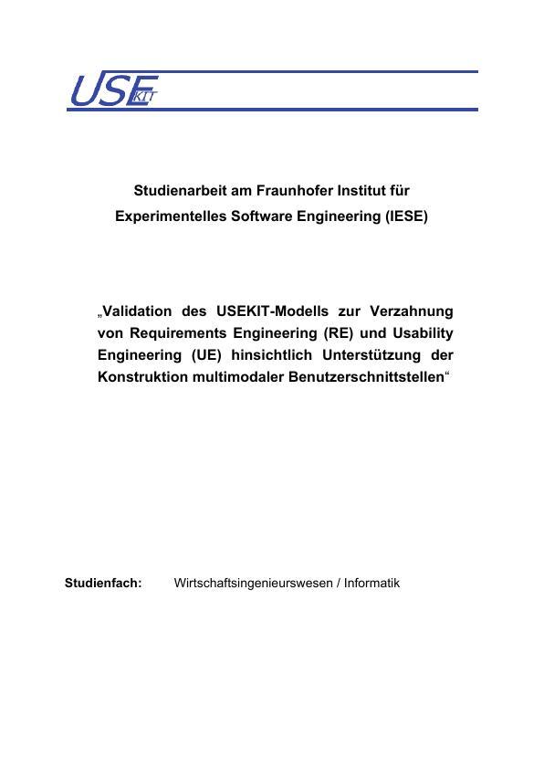 Titel: Validation des USEKIT-Modells zur Verzahnung von Requirements Engineering und Usability Engineering hinsichtlich Unterstützung der Konstruktion multimodaler Benutzerschnittstellen