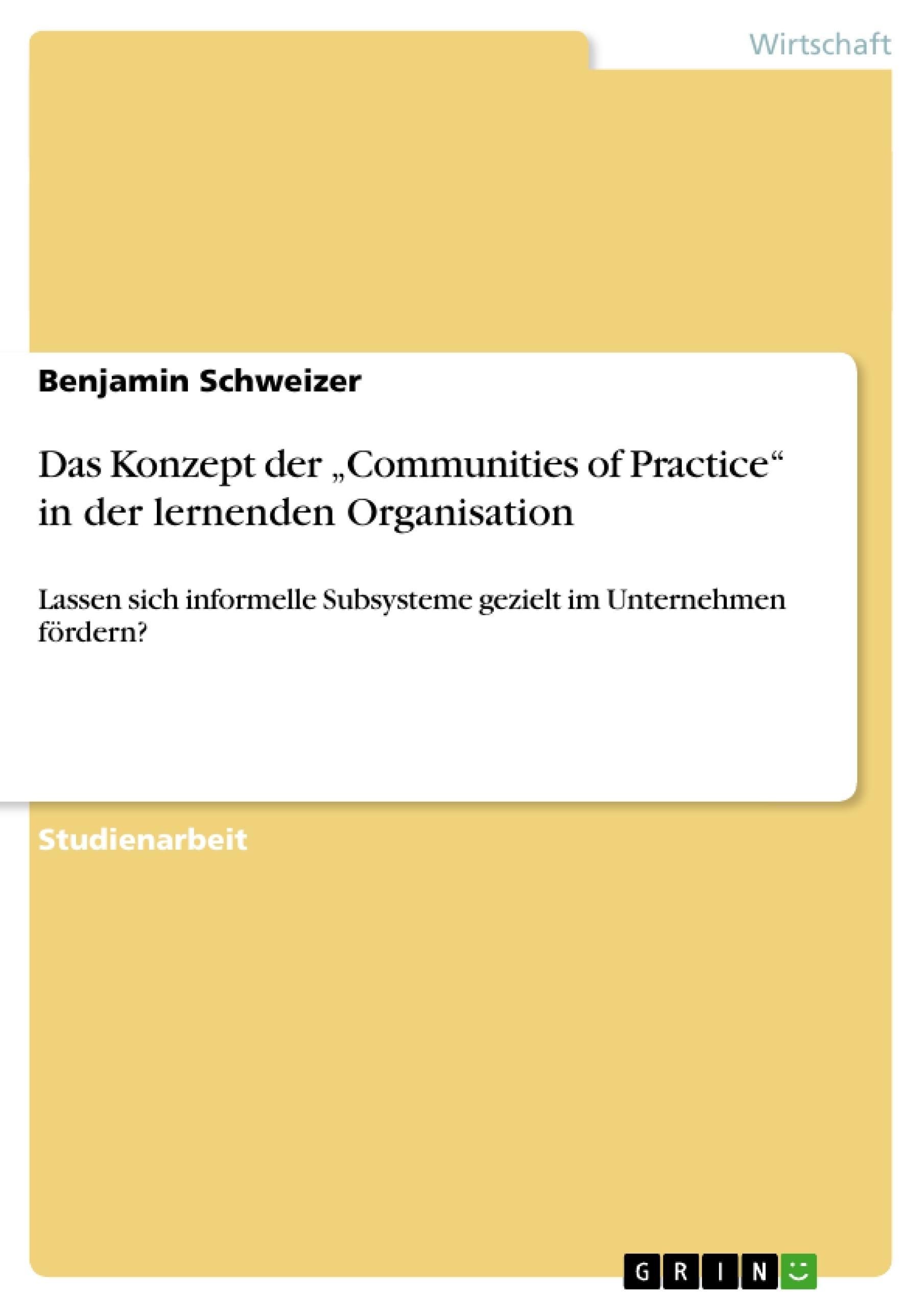"""Titel: Das Konzept der """"Communities of Practice"""" in der lernenden Organisation"""