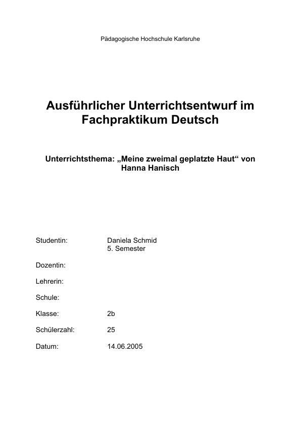 Titel: 'Meine zweimal geplatzte Haut' von Hanna Hanisch im Unterricht - ein ausführlicher Unterrichtsentwurf