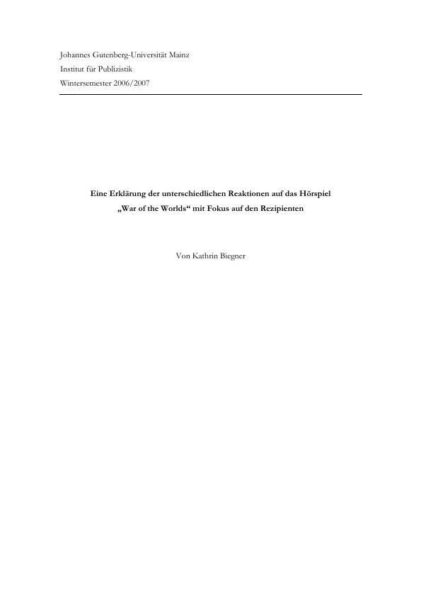 """Titel: Eine Erklärung der unterschiedlichen Reaktionen auf das Hörspiel """"War of the Worlds"""" mit Fokus auf den Rezipienten"""