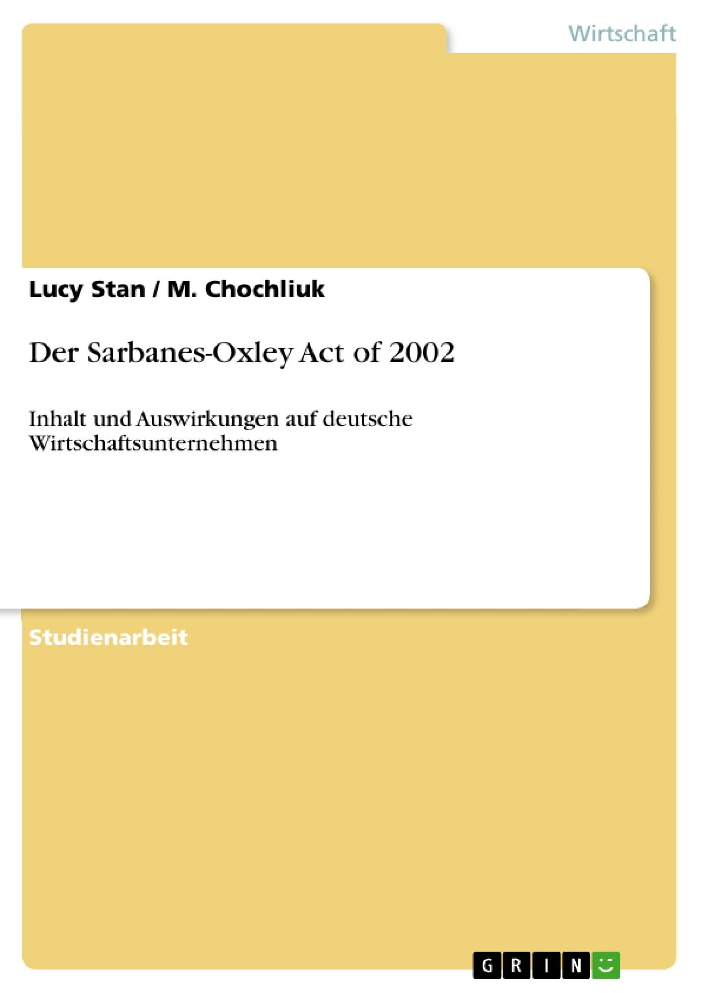 Titel: Der Sarbanes-Oxley Act of 2002