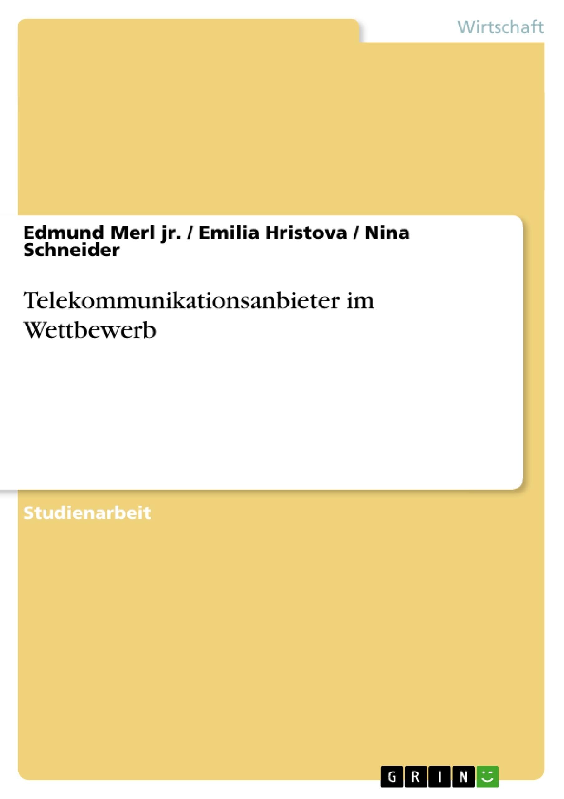 Titel: Telekommunikationsanbieter im Wettbewerb