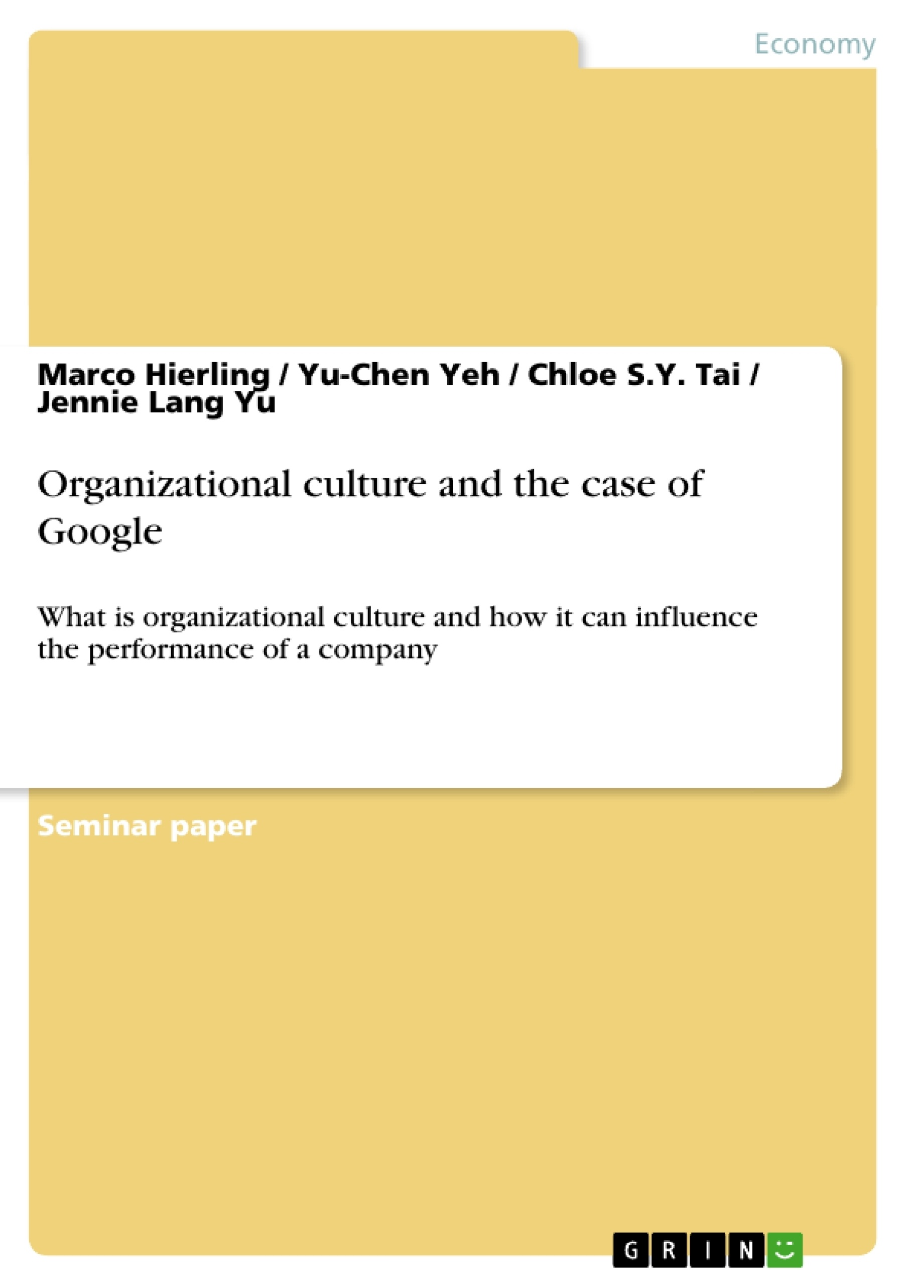 Title: Organizational culture and the case of Google