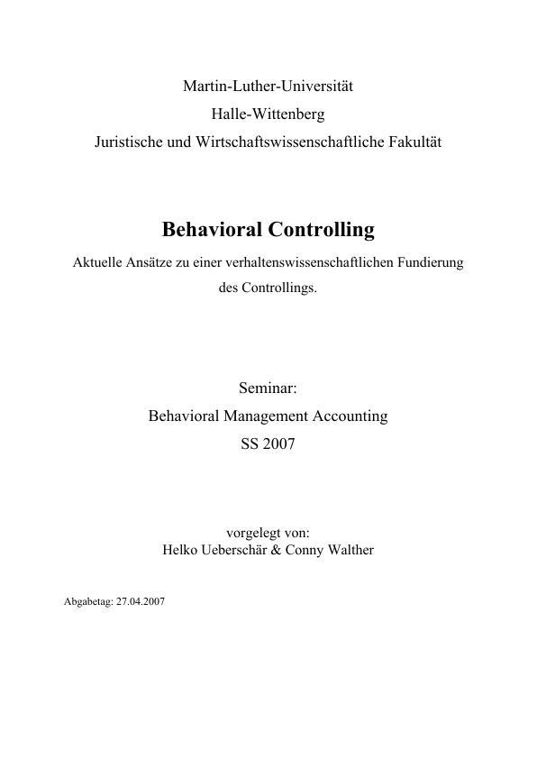 Titel: Behavioral Controlling. Aktuelle Ansätze zu einer verhaltenswissenschaftlichen Fundierung des Controllings