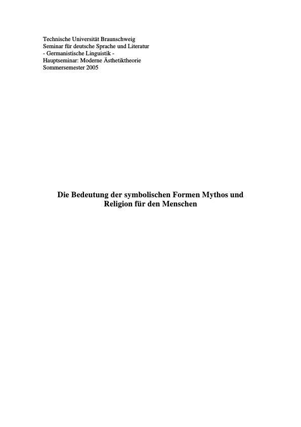Titel: Die Bedeutung der symbolischen Formen Mythos und Religion für den Menschen