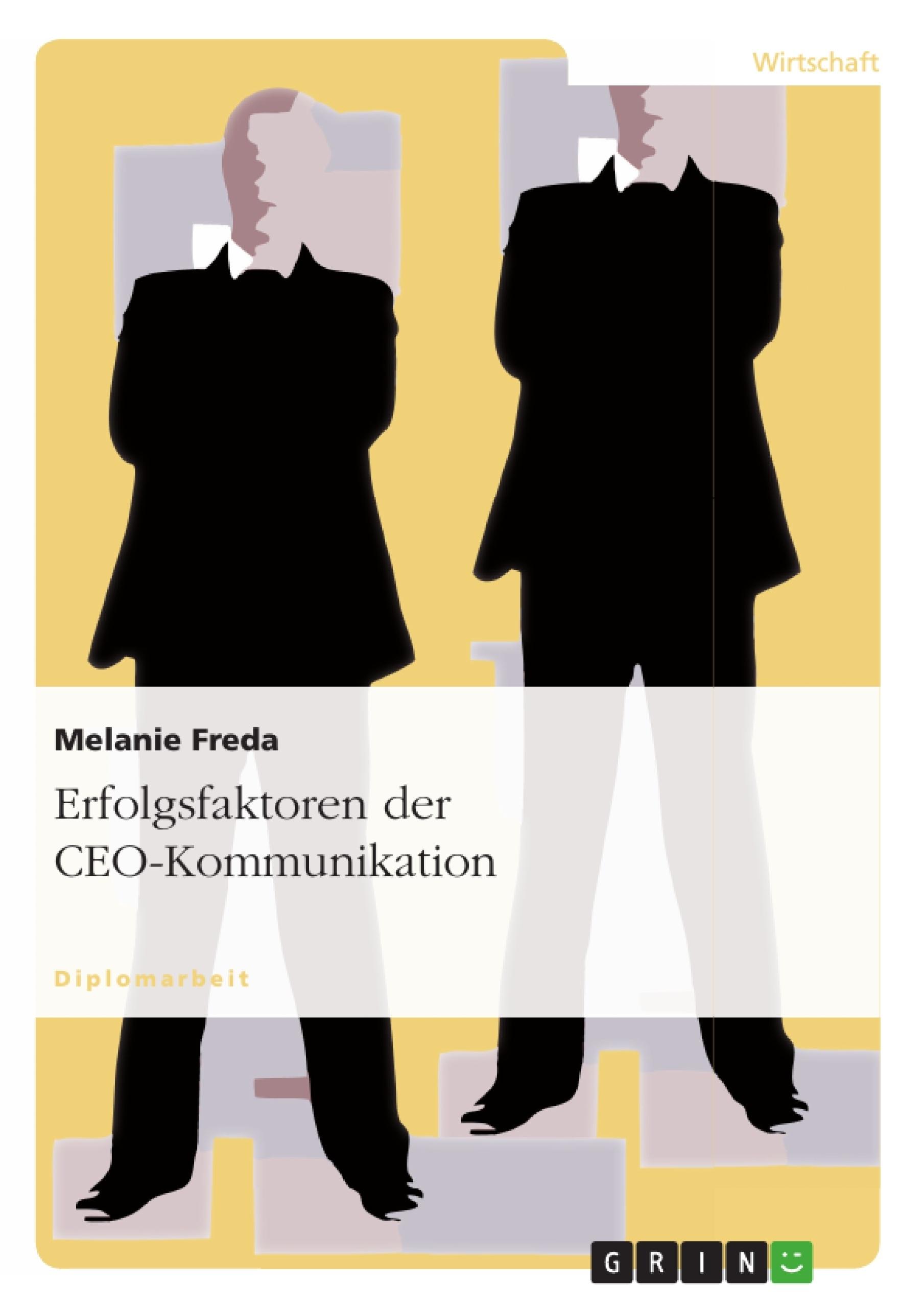 Titel: Erfolgsfaktoren der CEO-Kommunikation