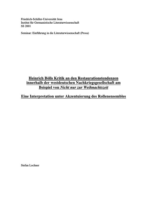 """Titel: Heinrich Bölls Kritik an den Restaurationstendenzen der Nachkriegszeit. Die Figurenkonstellation in der Kurzgeschichte """"Nicht nur zur Weihnachtszeit"""""""