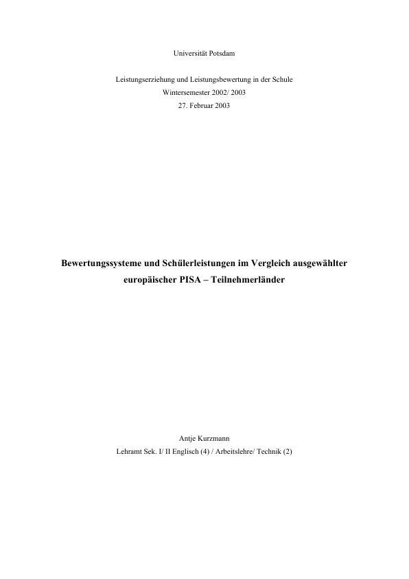 Titel: Bewertungssysteme und Schülerleistungen im Vergleich ausgewählter europäischer PISA – Teilnehmerländer