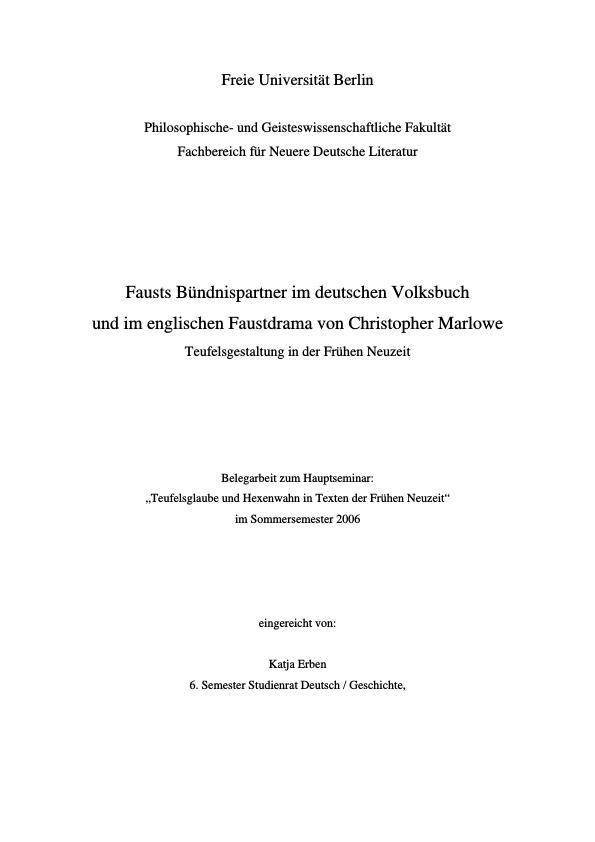 Titel: Fausts Bündnispartner im deutschen Volksbuch und im englischen Faustdrama von Christopher Marlowe  -  Teufelsgestaltung in der Frühen Neuzeit