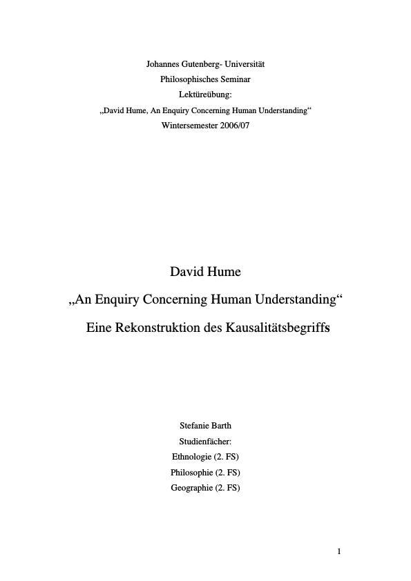 """Titel: Zu David Humes """"An Enquiry Concerning Human Understanding"""" - Eine Rekonstruktion des Kausalitätsbegriffs"""