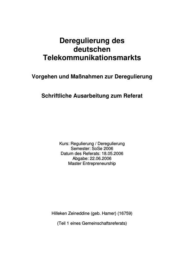 Titel: Deregulierung des deutschen Telekommunikationsmarkts  -  Vorgehen und Maßnahmen zur Deregulierung