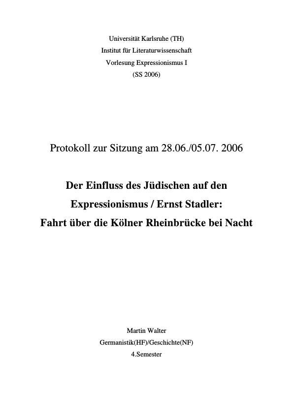 Titel: Sitzungsprotokoll: Der Einfluss des Jüdischen auf den Expressionismus - Ernst Stadler, Fahrt über die Kölner Rheinbrücke bei Nacht