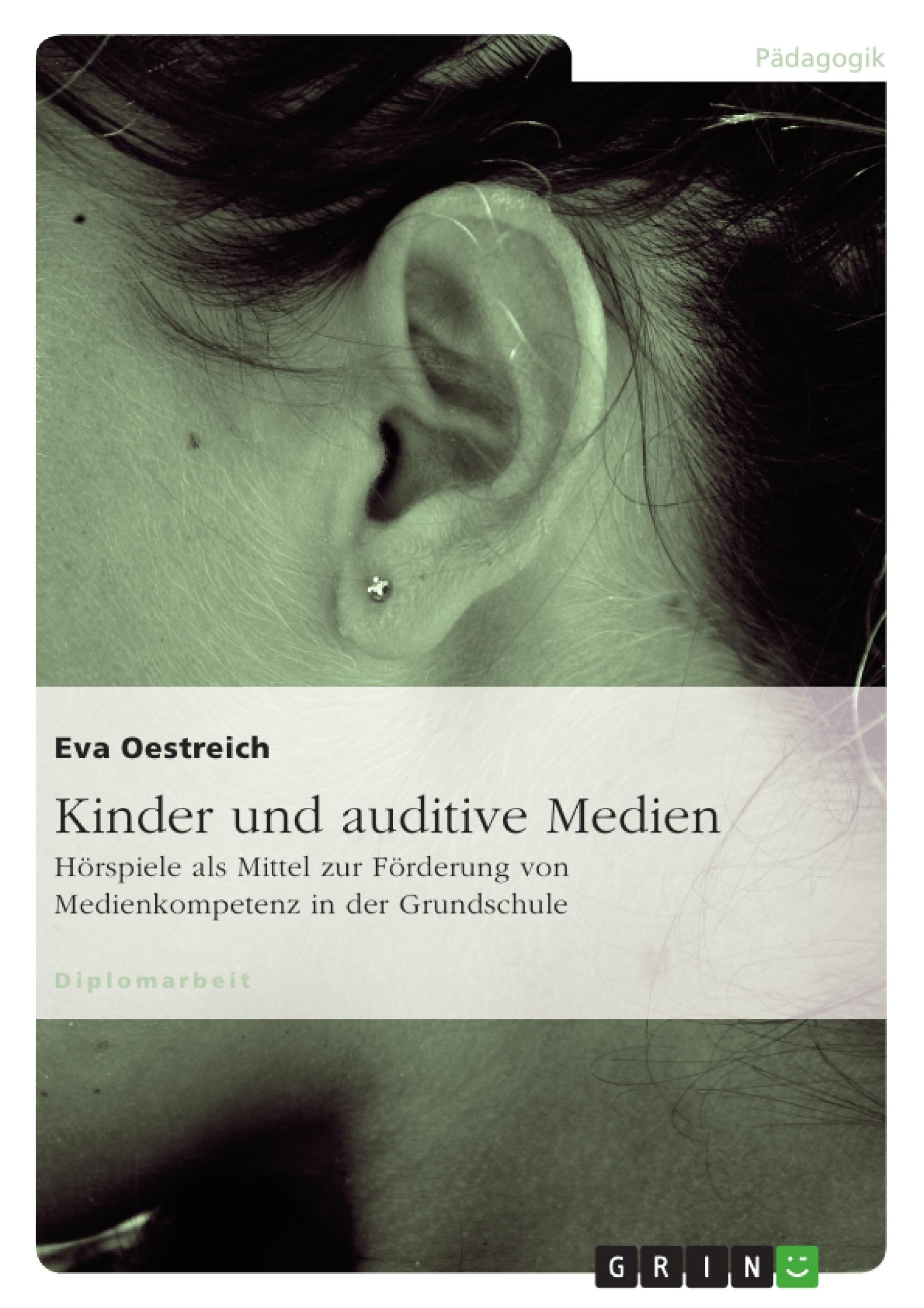 Titel: Kinder und auditive Medien