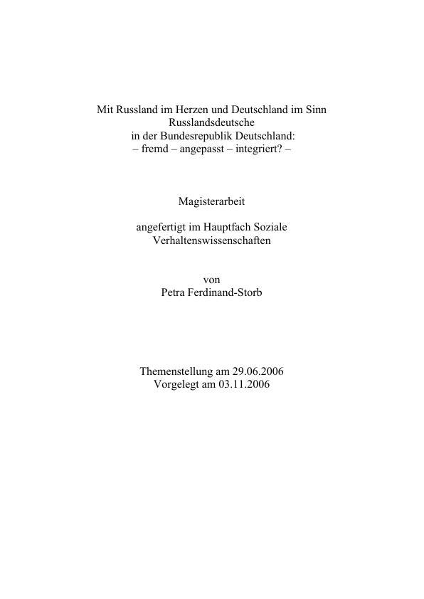 Titel: Russlanddeutsche in der Bundesrepublik Deutschland: fremd, angepasst, integriert?