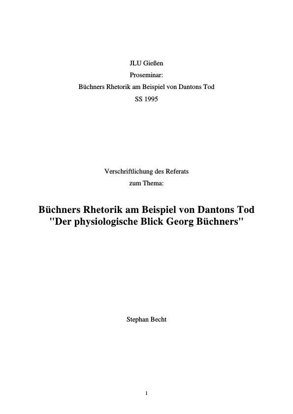 Titel: Büchners Rhetorik am Beispiel von Dantons Tod  -  Der physiologische Blick Georg Büchners