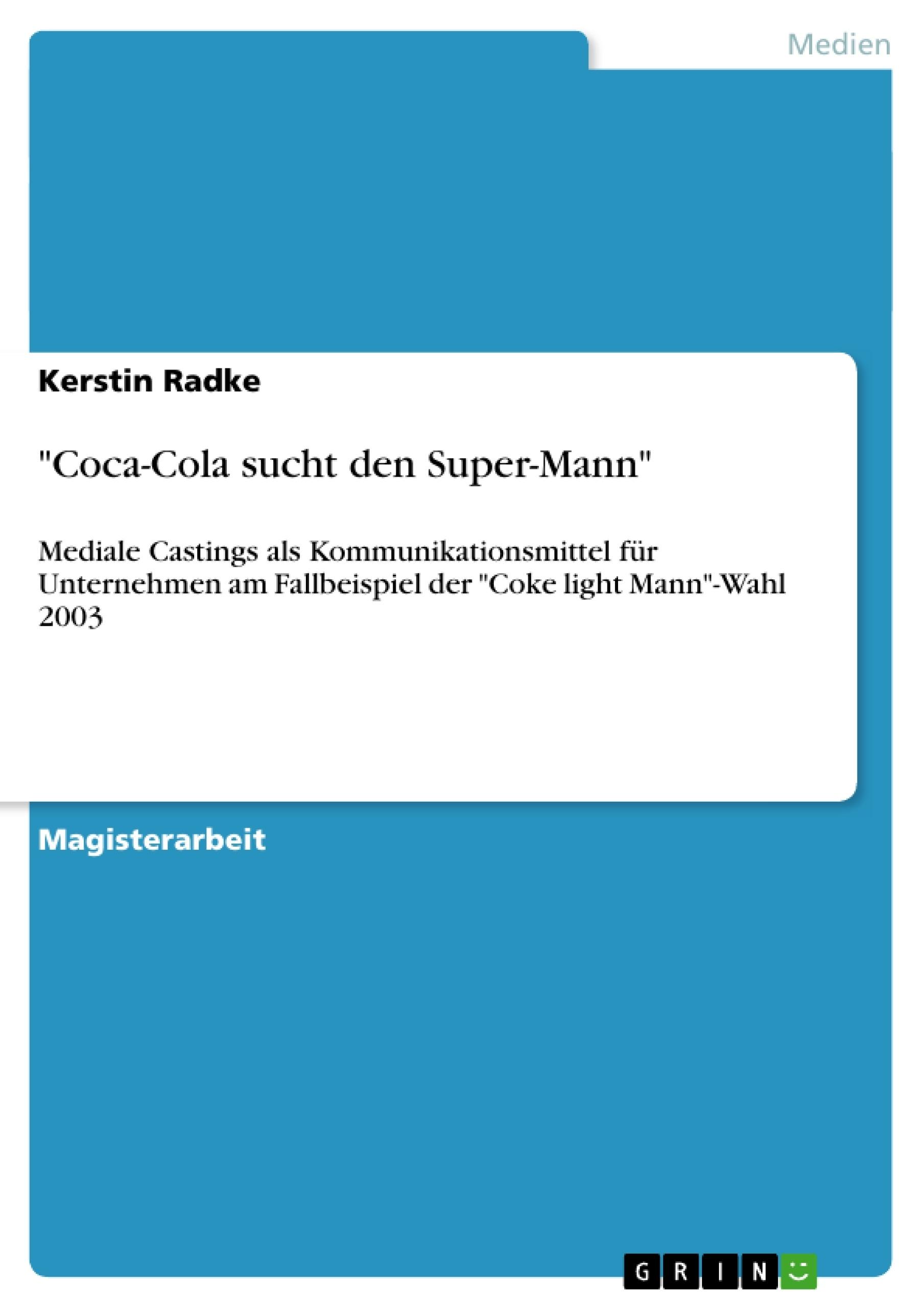 """Titel: """"Coca-Cola sucht den Super-Mann"""""""