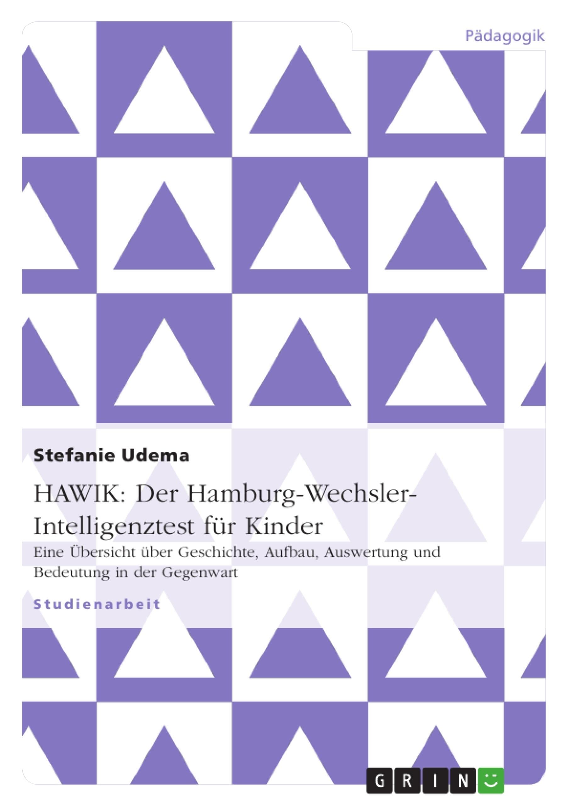 Titel: HAWIK: Der Hamburg-Wechsler-Intelligenztest für Kinder