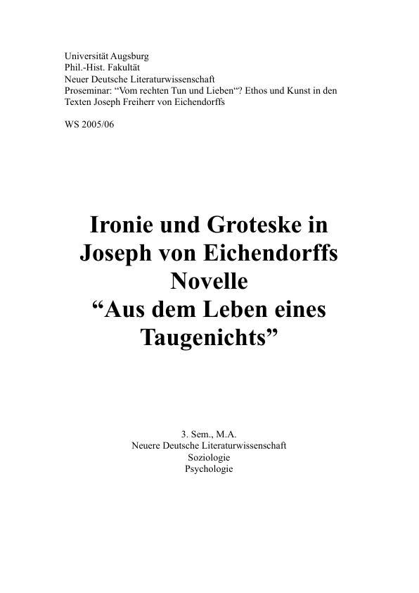 """Titel: Ironie und Groteske in Joseph von Eichendorffs Novelle """"Aus dem Leben eines Taugenichts"""""""