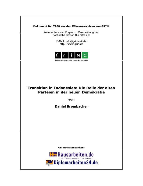 Titel: Transition in Indonesien: Die Rolle der alten Parteien in der neuen Demokratie