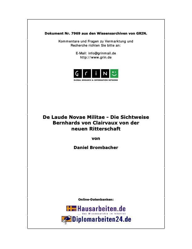 Titel: De Laude Novae Militae - Die Sichtweise Bernhards von Clairvaux von der neuen Ritterschaft