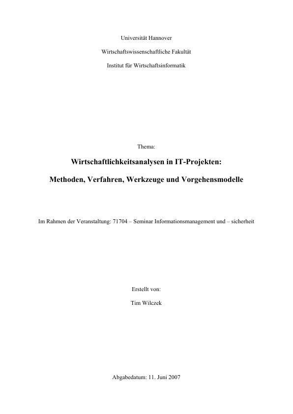 Titel: Wirtschaftlichkeitsanalysen in IT-Projekten. Methoden, Verfahren, Werkzeuge und Vorgehensmodelle