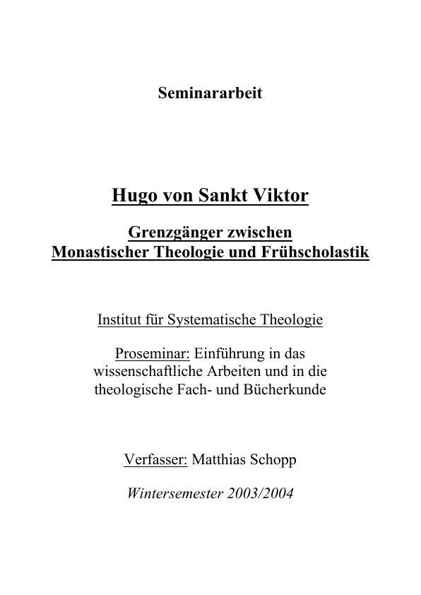 Titel: Hugo von Sankt Viktor - Grenzgänger zwischen Monastischer Theologie und Frühscholastik