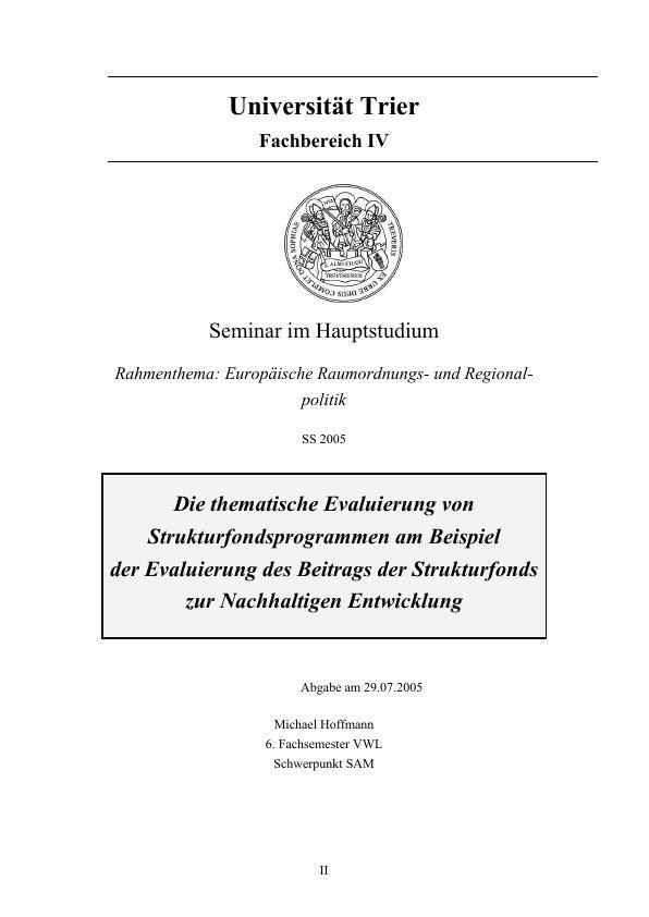 Titel: Die thematische Evaluierung von Strukturfondsprogrammen am Beispiel der Evaluierung des Beitrags der Strukturfonds zur Nachhaltigen Entwicklung