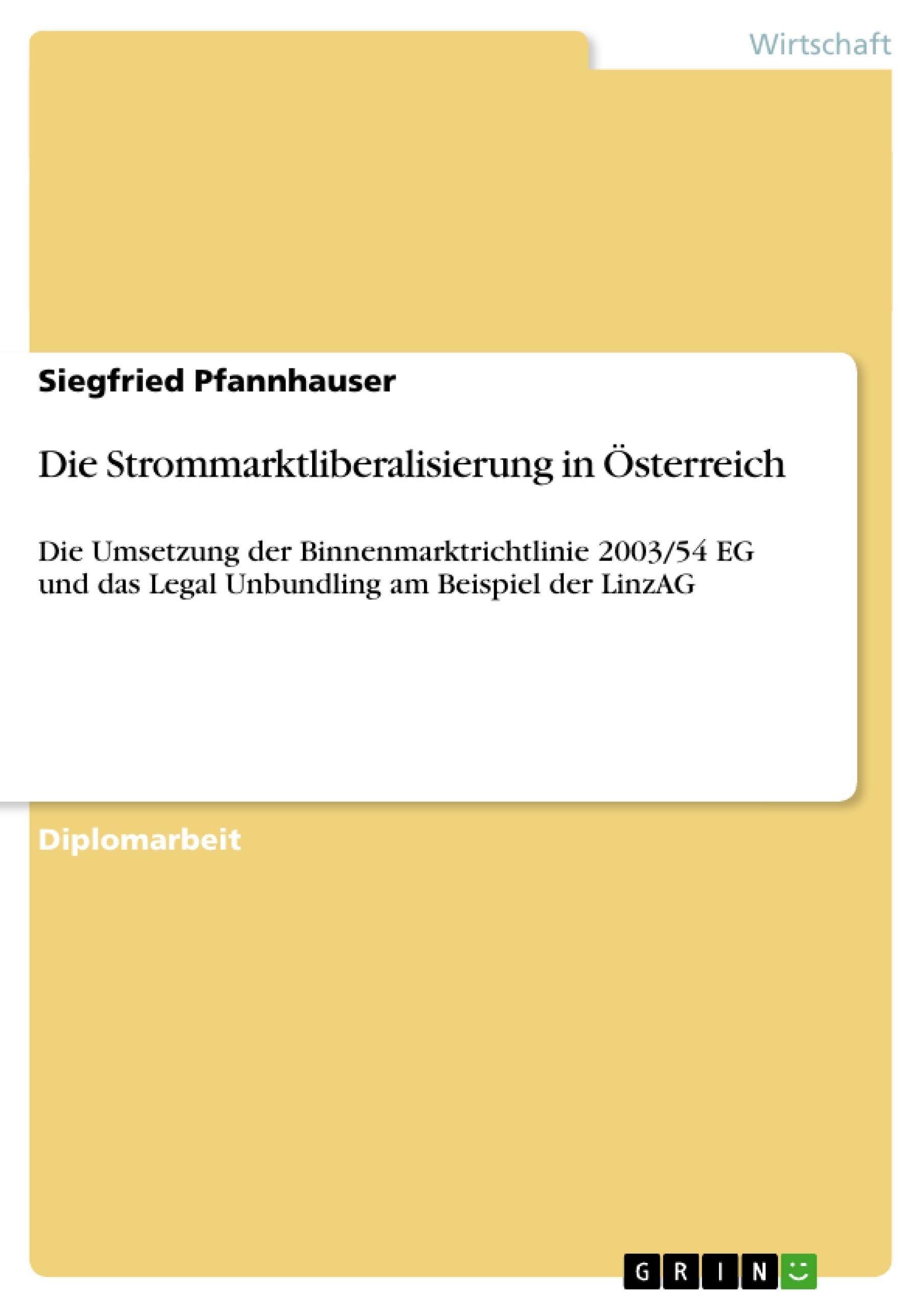 Die Strommarktliberalisierung in Österreich | Masterarbeit ...