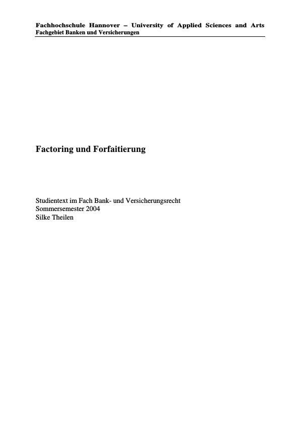 Titel: Factoring und Forfaitierung - ein Überblick