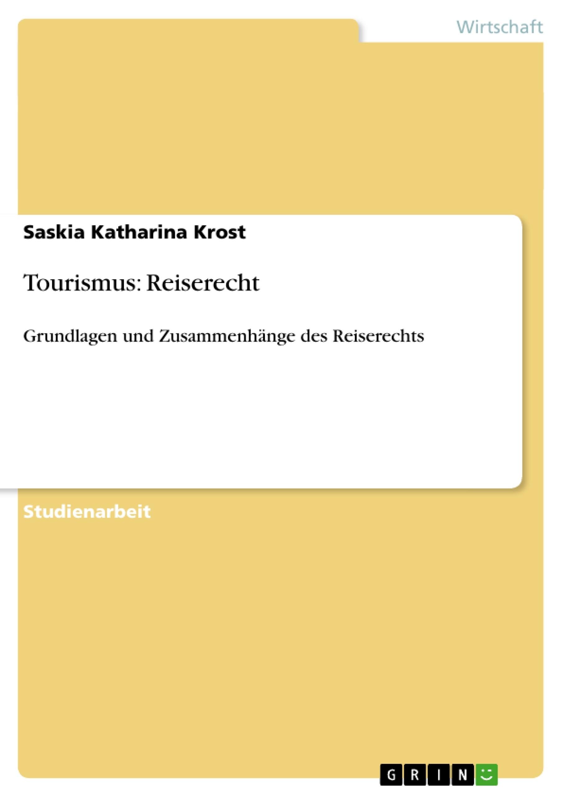 Tourismus Reiserecht Masterarbeit Hausarbeit Bachelorarbeit