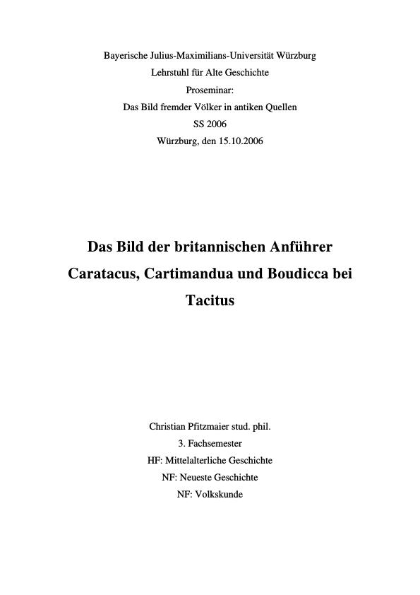 Titel: Das Bild der britannischen Anführer Caratacus, Cartimandua und Boudicca bei Tacitus
