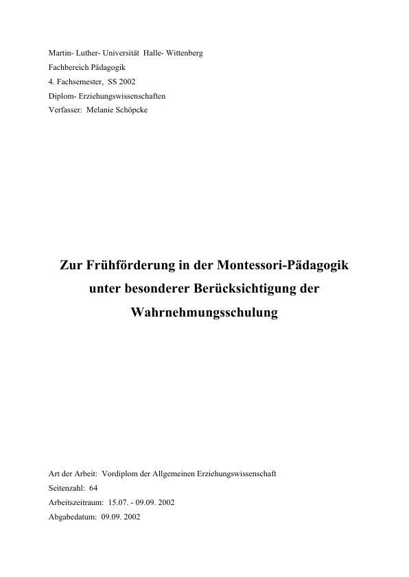 Titel: Zur Frühförderung in der Montessori-Pädagogik unter besonderer Berücksichtigung der Wahrnehmungsschulung