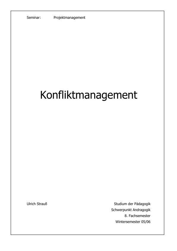 Titel: Konfliktmanagement - Der Umgang mit Konflikten