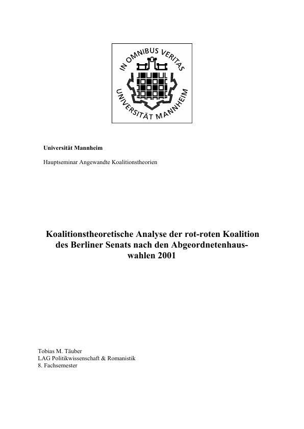 Titel: Eine koalitionstheoretische Analyse der rot-roten Koalition des Berliner Senats nach den Abgeordnetenhauswahlen 2001