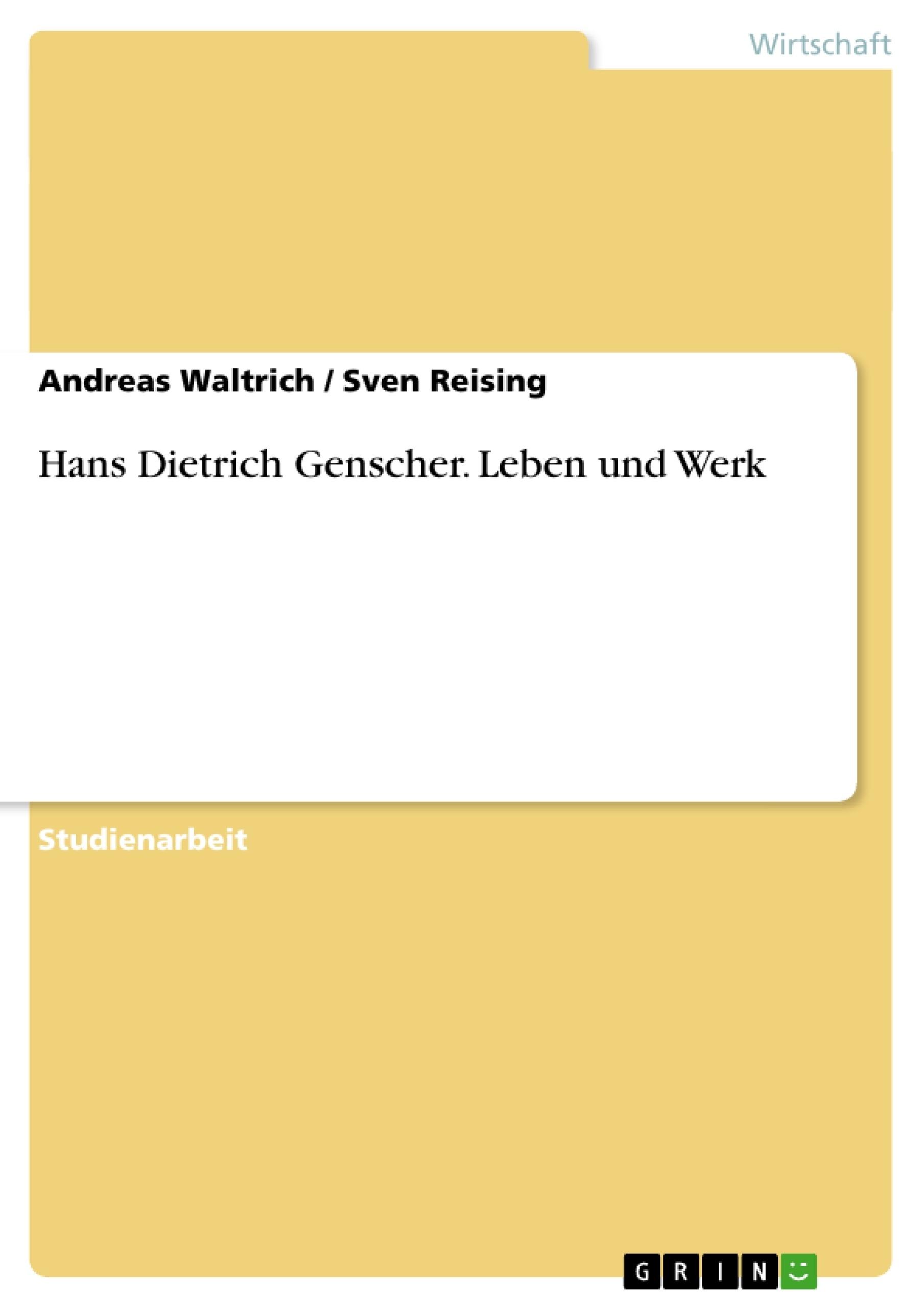 Titel: Hans Dietrich Genscher. Leben und Werk
