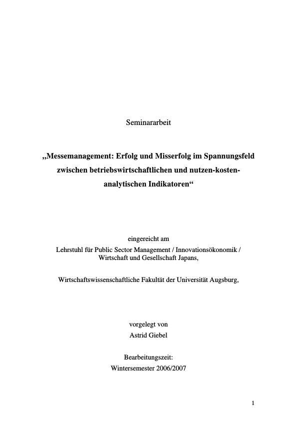 Titel: Messemanagement: Erfolg und Misserfolg im Spannungsfeld zwischen betriebswirtschaftlichen und nutzen-kosten-analytischen Indikatoren
