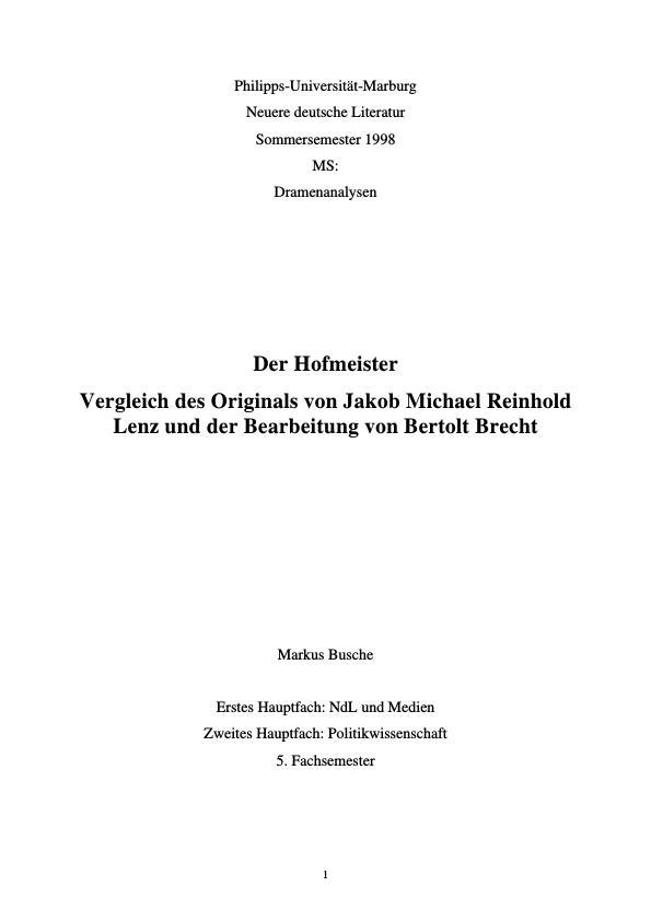 """Titel: """"Der Hofmeister"""" im Original von Jakob Michael Reinhold Lenz und der Bearbeitung von Bertolt Brecht. Form, Aufbau und Inhalt im Vergleich"""