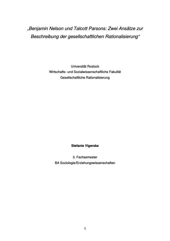 Titel: Benjamin Nelson und Talcott Parsons: Zwei  Ansätze zur Beschreibung der gesellschaftlichen Rationalisierung