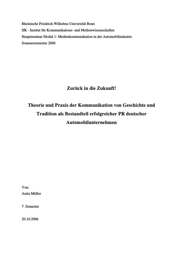 Titel: Zurück in die Zukunft! - Theorie und Praxis der Kommunikation von Geschichte und Tradition als Bestandteil erfolgreicher PR deutscher Automobilunternehmen