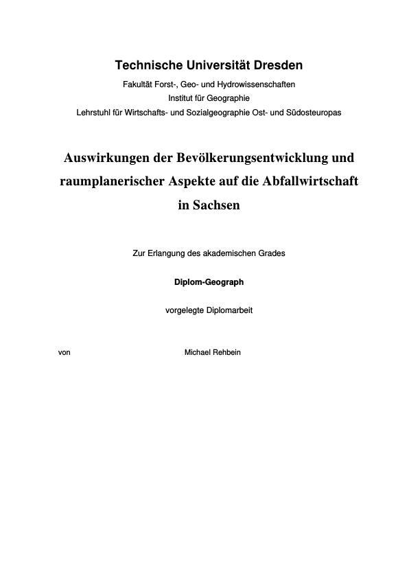 Titel: Auswirkungen der Bevölkerungsentwicklung und raumplanerischer Aspekte auf die Abfallwirtschaft in Sachsen