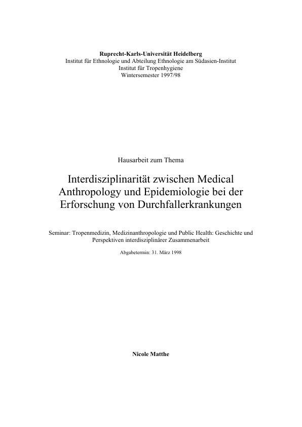 Titel: Interdisziplinarität zwischen Medical Anthropology und Epidemologie bei der Erforschung von Durchfallerkrankungen