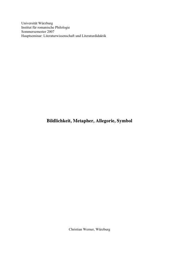 Titel: Bildlichkeit, Metapher, Allegorie und Symbol im Überblick