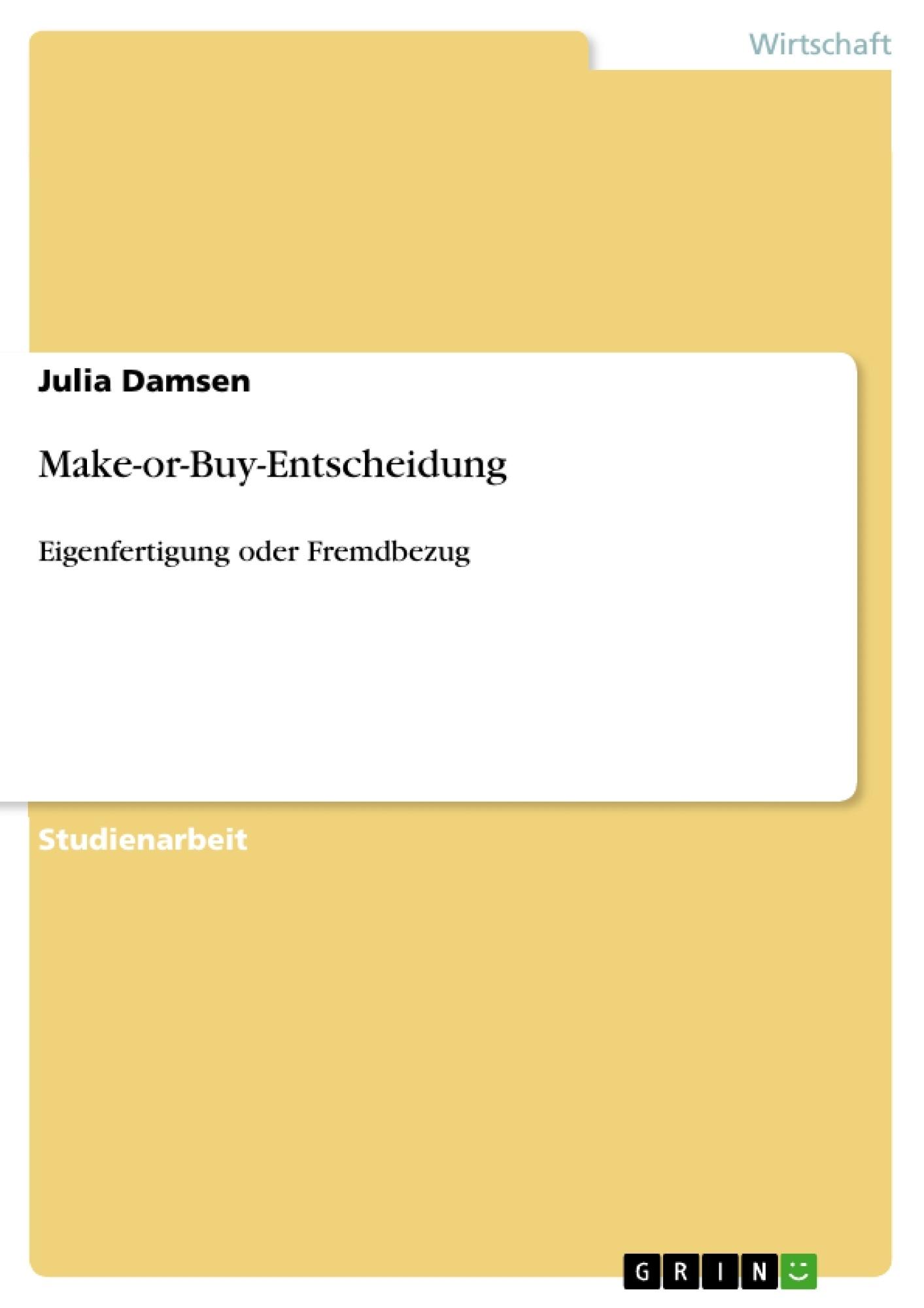 Titel: Make-or-Buy-Entscheidung
