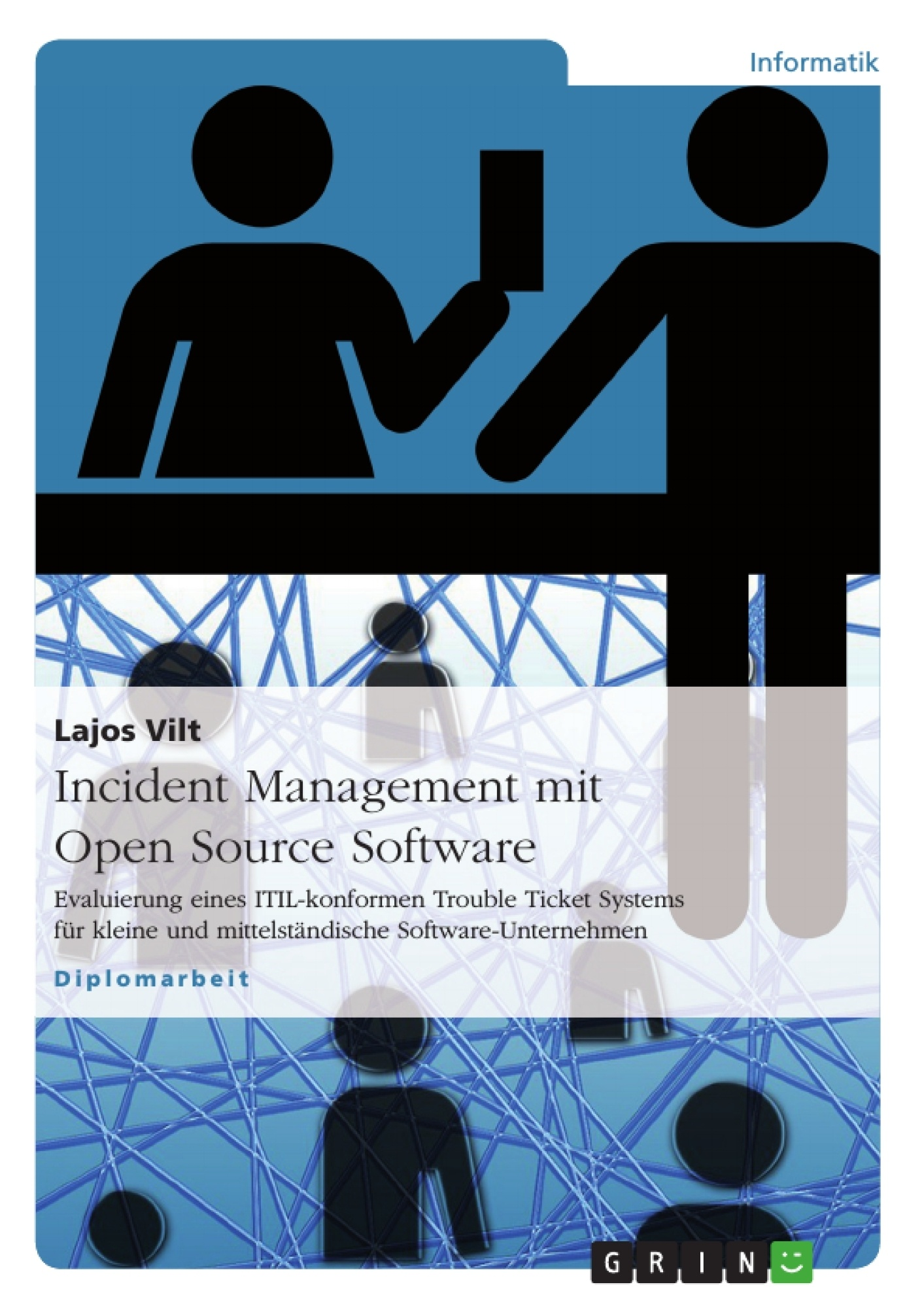 Titel: Incident Management mit Open Source Software