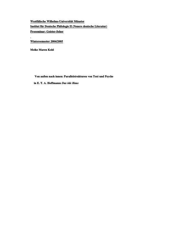 """Titel: Von außen nach innen: Parallelstrukturen von Text und Psyche in E.T.A . Hoffmanns """"Das öde Haus"""""""