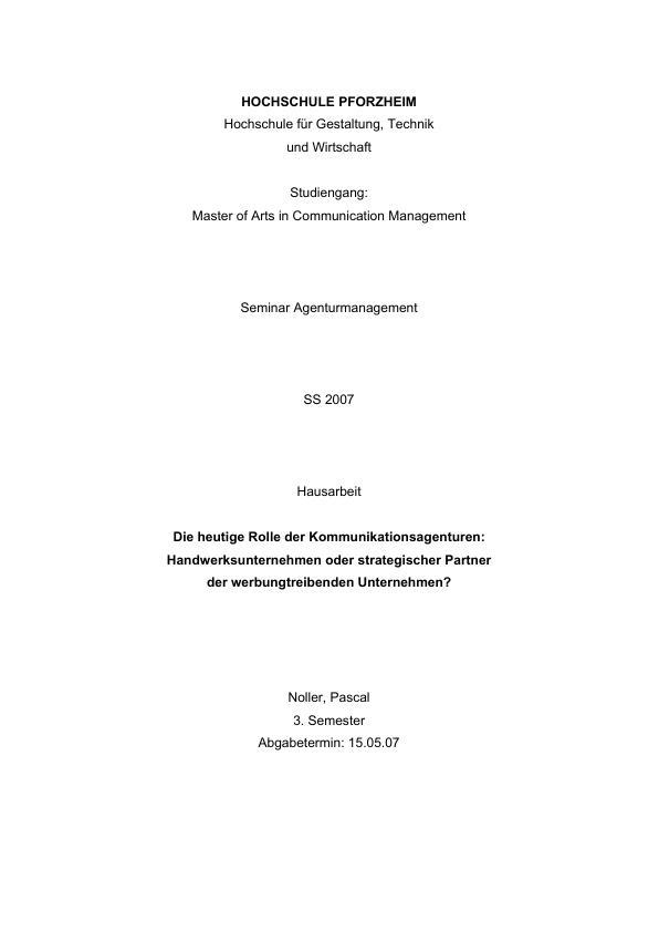 Titel: Die heutige Rolle der Kommunikationsagenturen