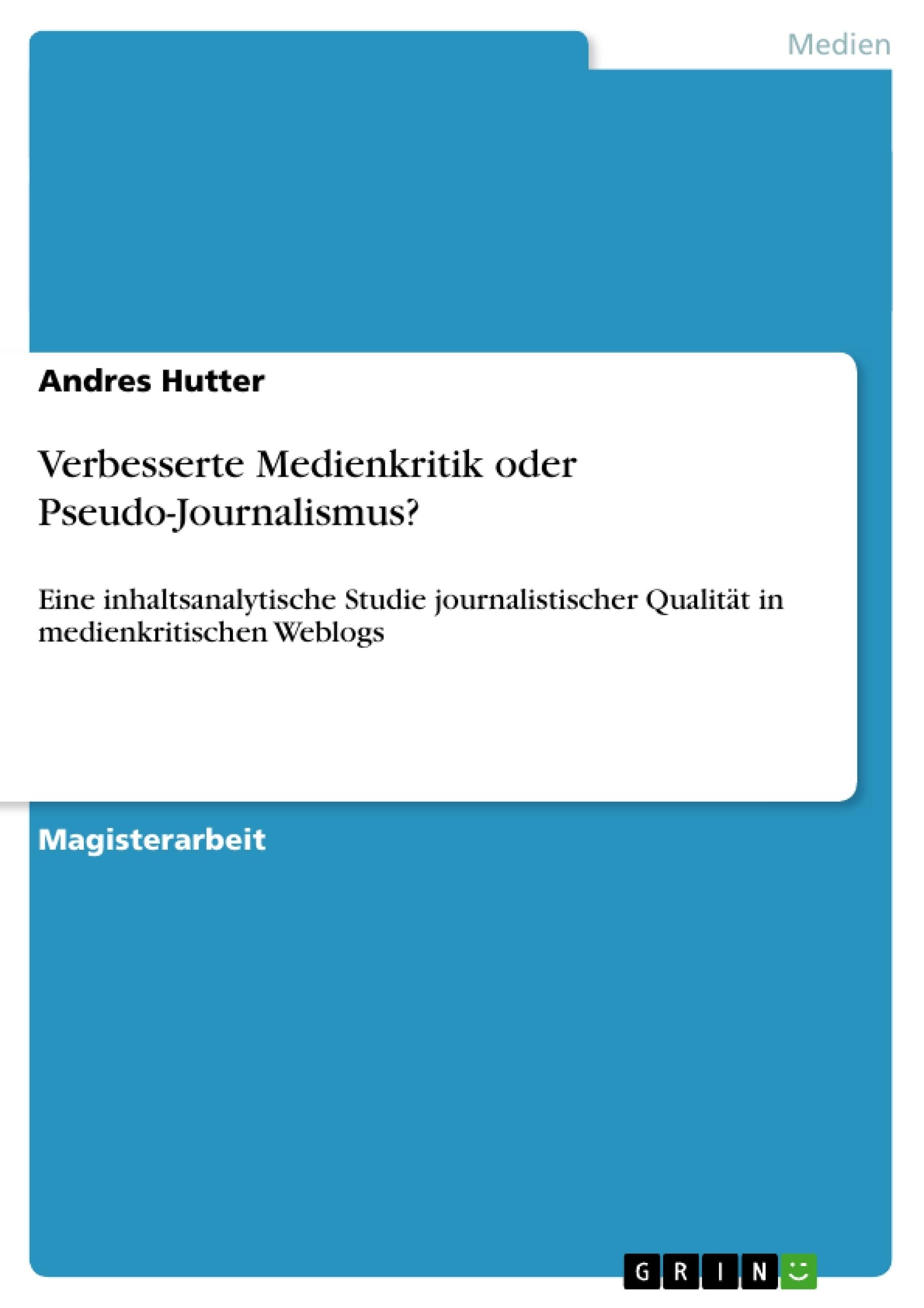 Titel: Verbesserte Medienkritik oder Pseudo-Journalismus?