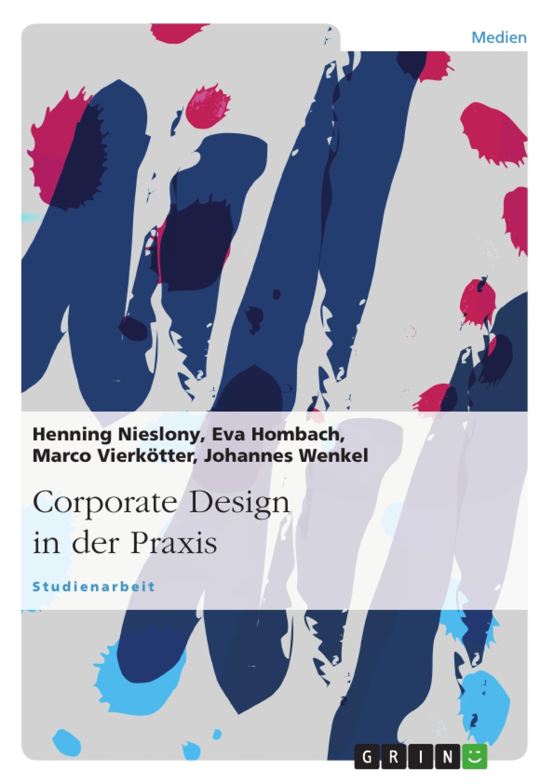 Titel: Corporate Design in der Praxis