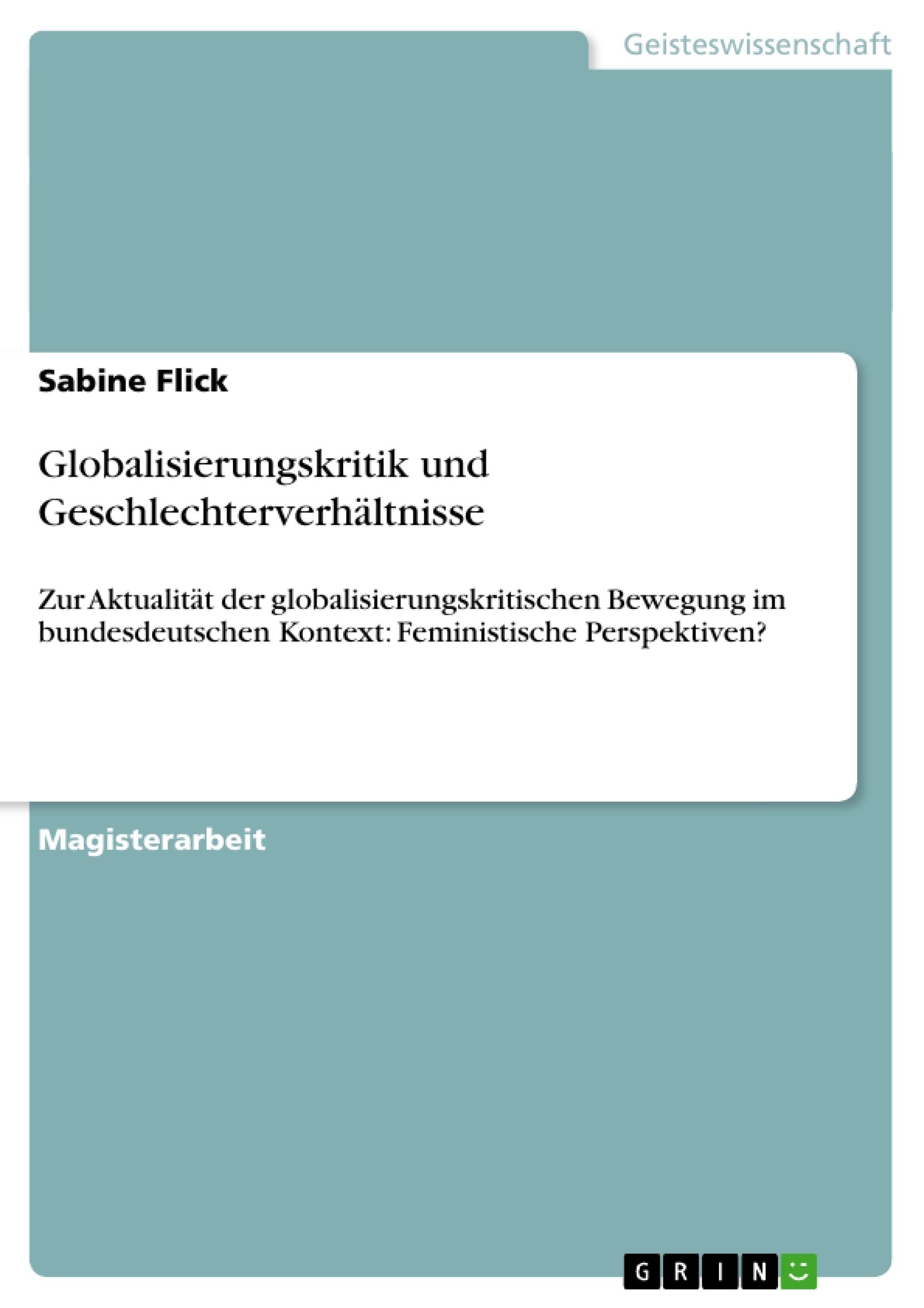 Titel: Globalisierungskritik und Geschlechterverhältnisse